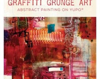 Graffiti Grunge Art: Abstract Painting on YUPO® with Jodi Ohl DVD
