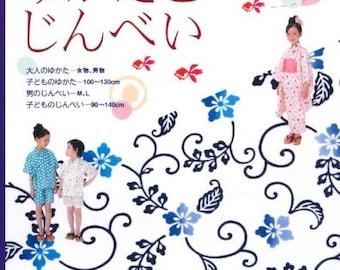 Out of Print  My YUKATA KIMONO and JINBEI Japanese Book patterns Sewing patterns Jinbei yukata Children Girl Boy