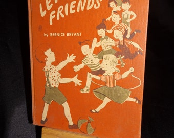 1954 Childrens book Lets Be Friends or Everybody Likes Butch