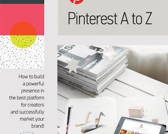 Instant download Pinterest tutorial, Pinterest A to Z marketing handbook, Pinterest absolute guide for business success, Promote your brand