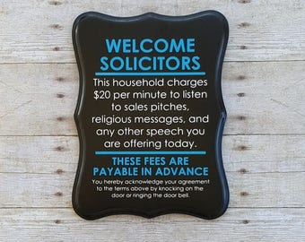 No soliciting sign, Welcome Solicitors Sign - Funny no soliciting sign - Painted wood sign - Please go away sign