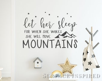 Wall Decal Kids Let Her Sleep for when She wakes She will move Mountains Quote Wall Decals Nursery Stars Wall Decal Scandinavian Wall Decal