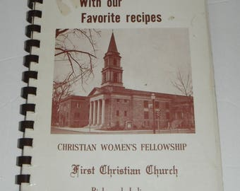 Cook With Our Favorite Recipes First Christian Church Richmond Indiana Vintage Cookbook