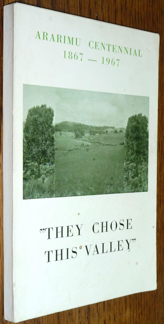 They Chose This Valley - Ararimu Centennial January 27 - 30, 1967 New Zealand - Rare - Local History
