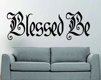 Blessed Be vinyl wall decal