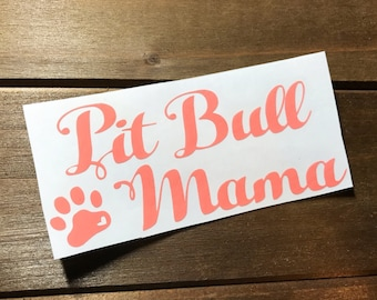 pit bull mama | decal