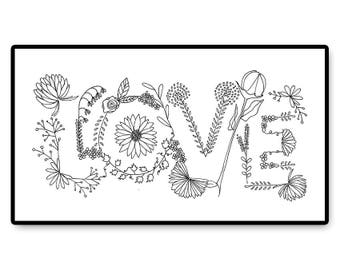Love - Hand Embroidery PDF Pattern Gifts for her - Gifts for him - Romance - Flowers - Lettering - Valentine's Day - Hand Stitch