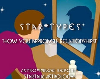 """StarTypes """"How you approach relationships!""""  Dharma Reading."""