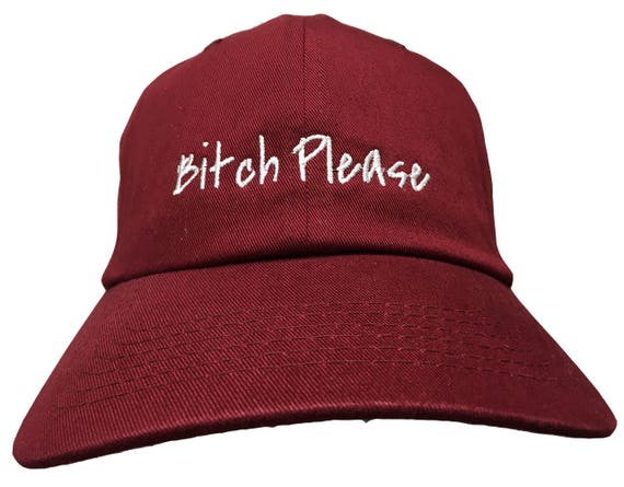 Bitch Please - Polo Style Ball Cap (Various Colors with White Stitching)