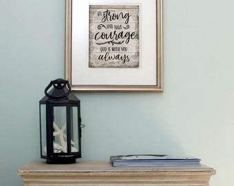 Be Strong and Courageous Scripture Religious Inspirational Motivational Instant Digital Printable Art