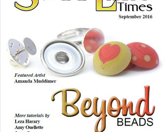 September 2016 Soda Lime Times Lampworking Magazine - Beyond Beads - (PDF) - by Diane Woodall