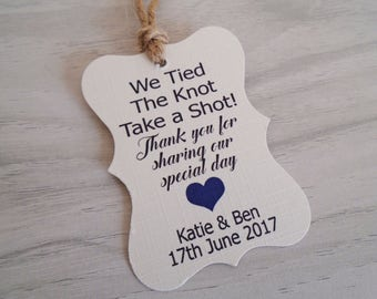 x10 Personalised favour tags- take a shot we tied the knot, wedding favours, thank you tags