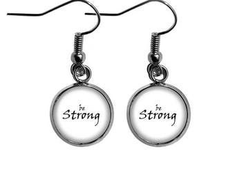 Be Strong Earrings