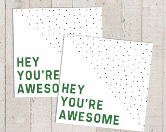 Printable Compliment Card — You're Awesome Square Encouragement Card for Co-workers and Friends Instant Download