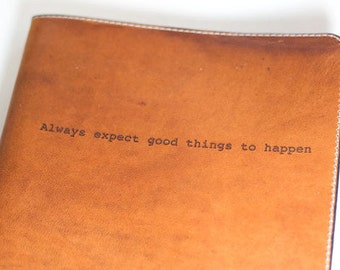 Refillable Journal with Quote , Leather Journal Cover , Moleskine Journal , Personalized Journal , Notebook , Zine , Sketchbook ,
