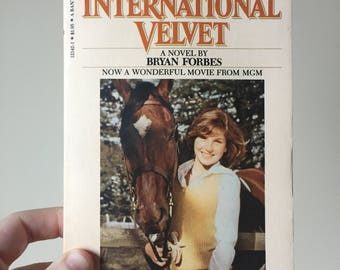 1978 International Velvet - A Novel by Bryan Forbes - Based on the Movie - Vintage and Used - Young Adult Youth Novel