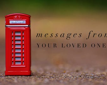 Contact your Loved Ones Reading