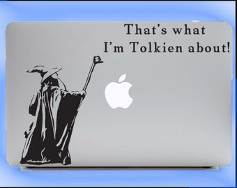 Gandalf-That's What I'm Tolkien About-LOTR window decal