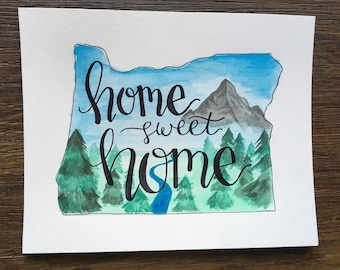 """State of Oregon """"Home Sweet Home"""" original watercolor 8x10"""