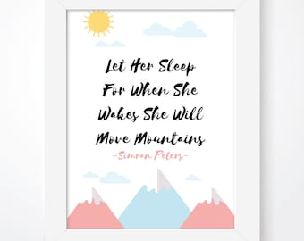 Personalised let her sleep for when she wakes she will move mountains print, nursery print, baby girl print, kids wall art, home decor
