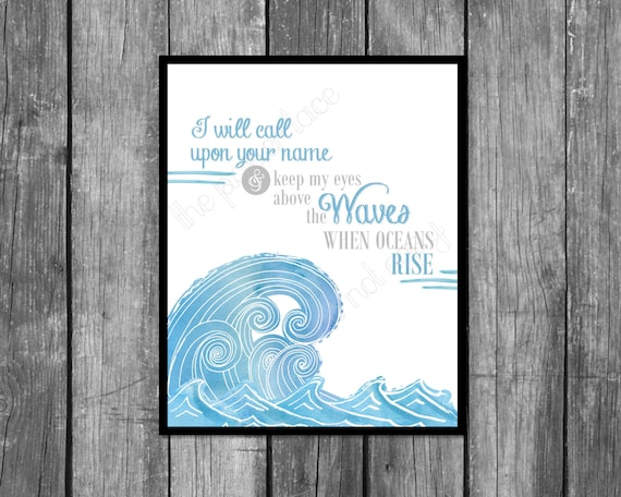 I will call upon your name hillsongs oceans lyrics wave stopboris Images