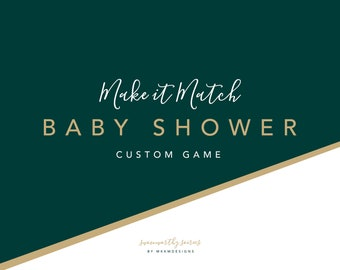 Custom Baby Shower Game, Made to Match Shower Game