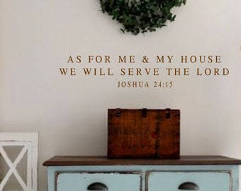 Vinyl Wall Decal-As for me and my house- Joshua 24 15-Bible Verse Vinyl Wall Decal Lettering Decor
