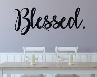 Blessed wall decal - Blessed wall art - Grateful wall decal -  Blessed decal - Thankful wall decor - I am blessed - Thanksgiving wall decor