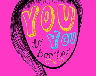 You do You Illustration Poster Print