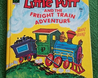 Little Puff and the Freight Train Adventure...Ann Hope....Storytime B122...HB...1978