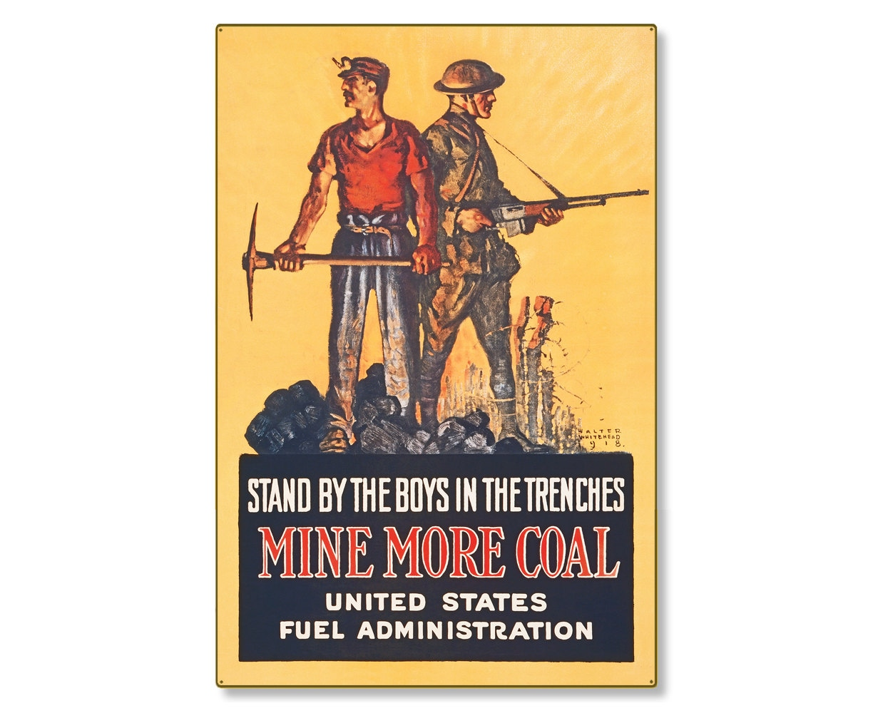 Mine More Coal Fuel Administration WW1 Large Metal Wall Decor
