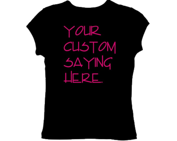 Custom Shirts For Women. Personalized Womens Shirts. Womens Custom and personalized t-shirt - BLACK with HOT PINK writing