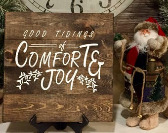 Good Tidings Comfort and Joy Sign, holiday decor, Stained, Christmas decor, Christmas sign, wood pallet sign