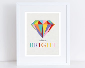 shine bright diamond print, diamond art, colourful artwork for girls, girls nursery art, room decor for girls, rainbow nursery art for girls