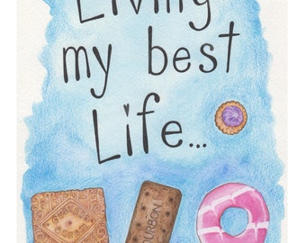 NEW PRINT - Living My Best Life - Signed Open Edition Print.