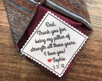 "FATHER of the Bride or Father of the Groom Tie Patch - Sew On or Iron On, 2.5"" or 2"" Wide Patch, My Pillar of Strength All These Years"