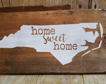 Home sweet home sign, North Carolina sign, state outline sign, home sign, home state sign, college sign, map of state, NC sign