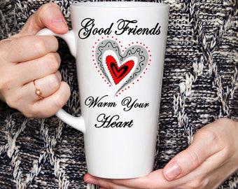 Good Friends Gift, Friend Coffee mug, Gift for friend, Girl friend gift, Best friend gift, BFFgift, Bestie gift,Friends gift mug,17 oz Latte