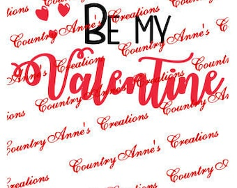 SVG PNG DXF Eps Ai Wpc Fcm Cut file for Silhouette, Cricut, Be my valentine svg