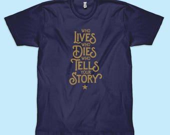Hamilton T-Shirt | Who Lives, Who Dies