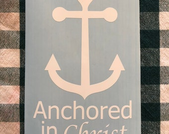 Anchored in Christ Decal