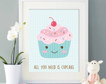 Nursery Art Print -All you need is cupcake- Baby Room Wall Art Set - Kids Room Decor - Printable Art Set - Cupcake art