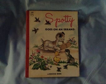 Spotty goes on an Errand 1966 A Bonnie book-James & Jonathan Inc Dog book