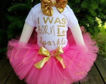 I Was Born To Sparkle Tutu Set, Newborn Tutu Set, Baby Shower Gift, Girls Tutu Set