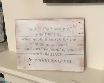 Bible Verse Reclaimed Wood Sign, Jeremiah 29:13-14a Sign