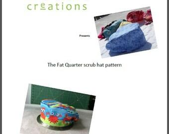 Fat Quarter Scrub cap  pattern -  pdf instant download
