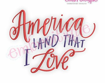 America Land That I Love  -Instant Download Machine Embroidery Design