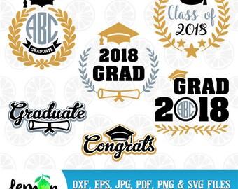 Graduation SVG, Grad 2018, Congrats SVG, 2018 Grad DXF, Class of 2018, School 2018, Instant Download 191