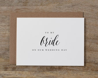 To My Bride On Our Wedding Day, I Can't Wait To Marry You, Wedding Card to Bride, Wedding Day Card, Wedding Cards, Future Wife Card, K7