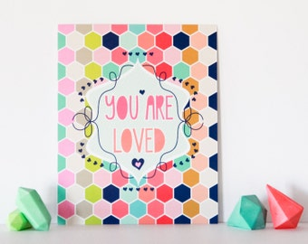 Baby Nusery Decor Art Print Honeycomb Girl Loved Design, Nursery Love, Nursery Decor Art Print - You Are Loved Print